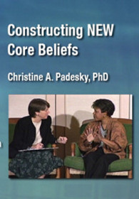 Constructing NEW Core Beliefs